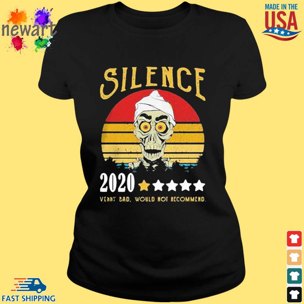 Achmed Silence 2020 Very Bad Would Not Recommend Vintage Shirt ladies den