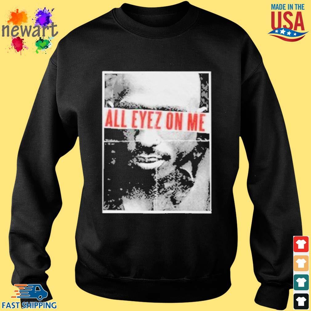 All eyez on me official s Sweater den