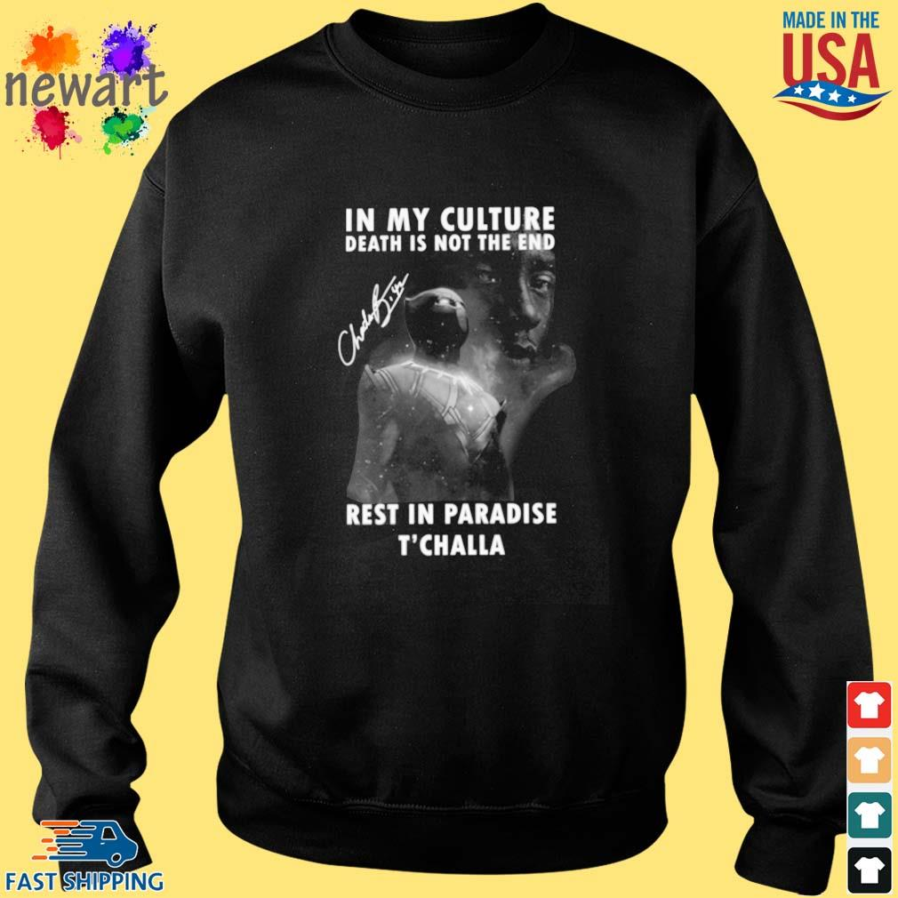 Black Panther Chadwick Boseman in My culture death is not the end rest in paradise T'challa signature s Sweater den
