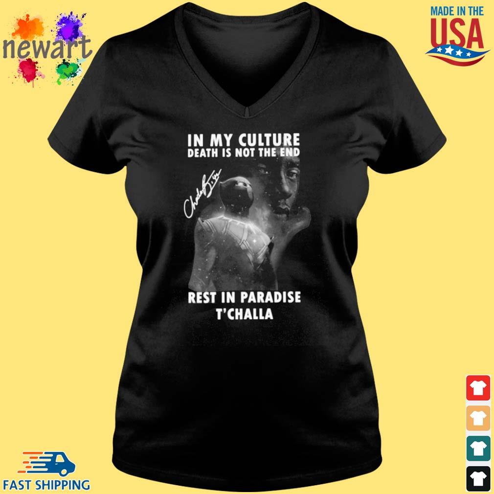 Black Panther Chadwick Boseman in My culture death is not the end rest in paradise T'challa signature s Vneck den