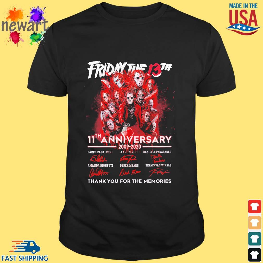 Friday the 13th 11th anniversary 2009 2020 signatures thank you for the memories shirt