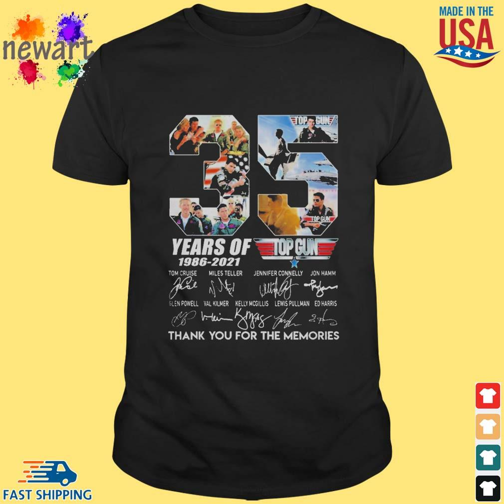 Top gun 35 years of 1986-2021 thank you for the memories signature shirt
