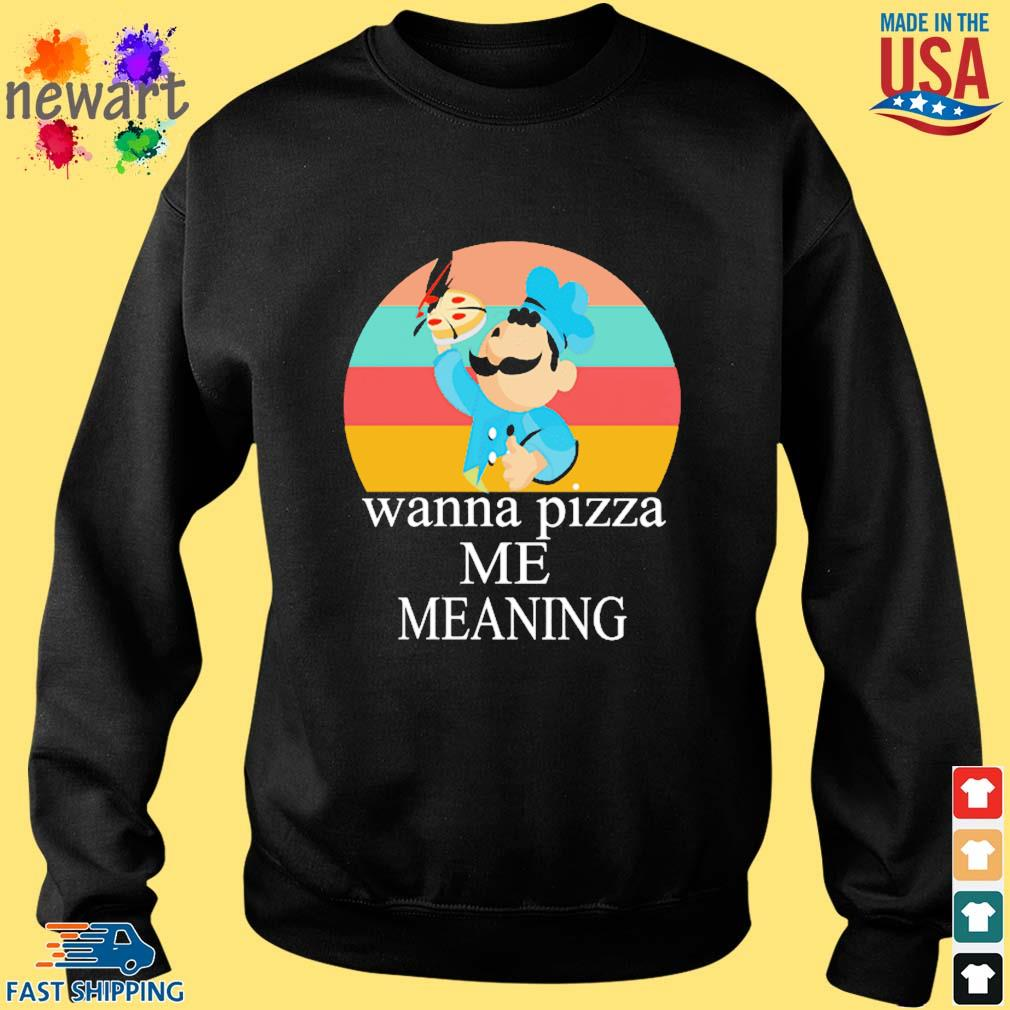 Wanna pizza me meaning vintage s Sweater den