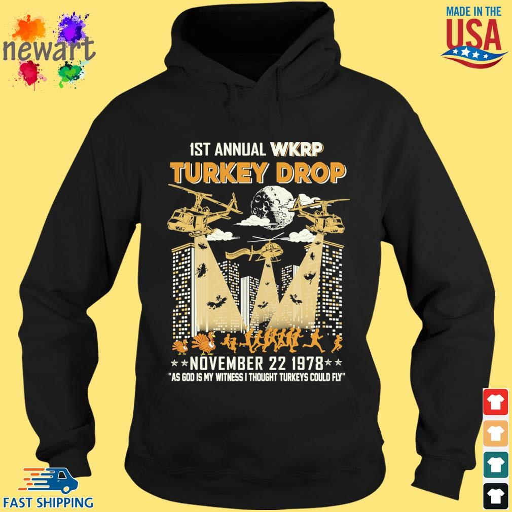 1st annual Wkrp Turkey drop november 22 1978 as god My witness I thought Turkeys could fly s hoodie den