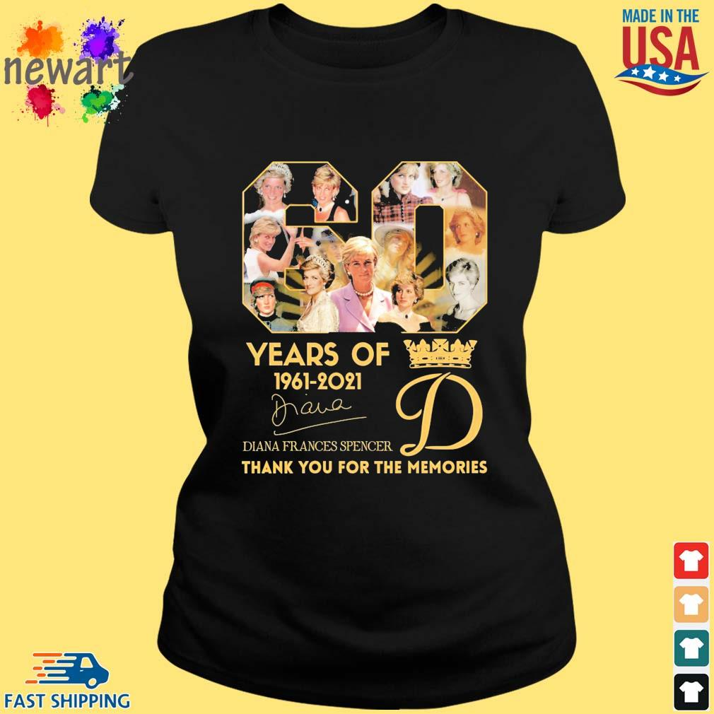 60 years of 1961-2021 Diana Frances Spencer thank you for the memories signature s ladies den