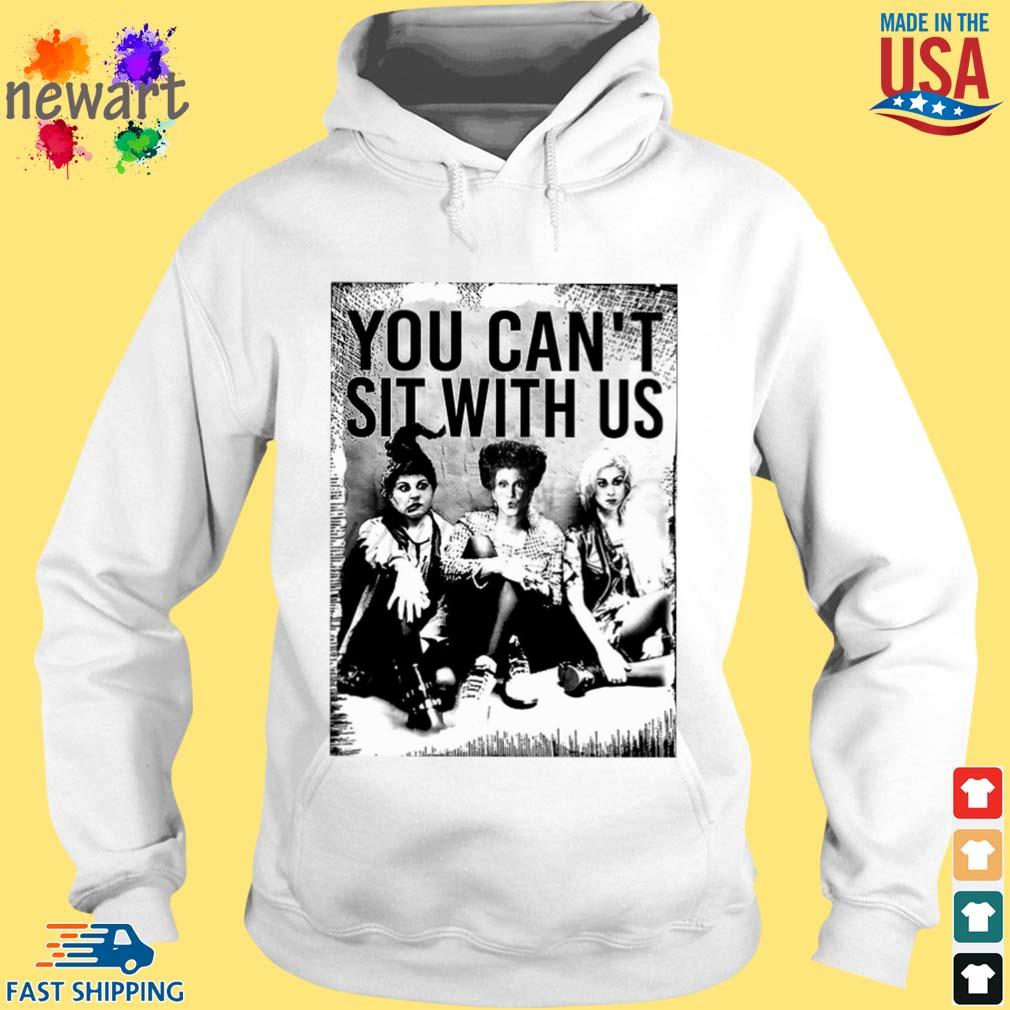 Hocus Pocus You can't sit with us s hoodie trang