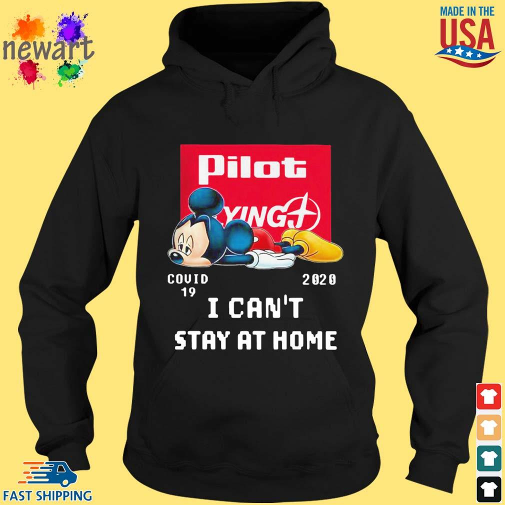 Mickey Mouse Pilot Flying J Covid 19 2020 I Can't Stay At Home Shirt hoodie den