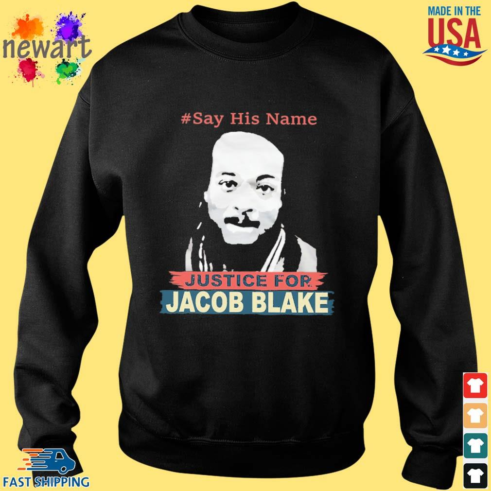 #Say his name Justice for Jacob Blake s Sweater den