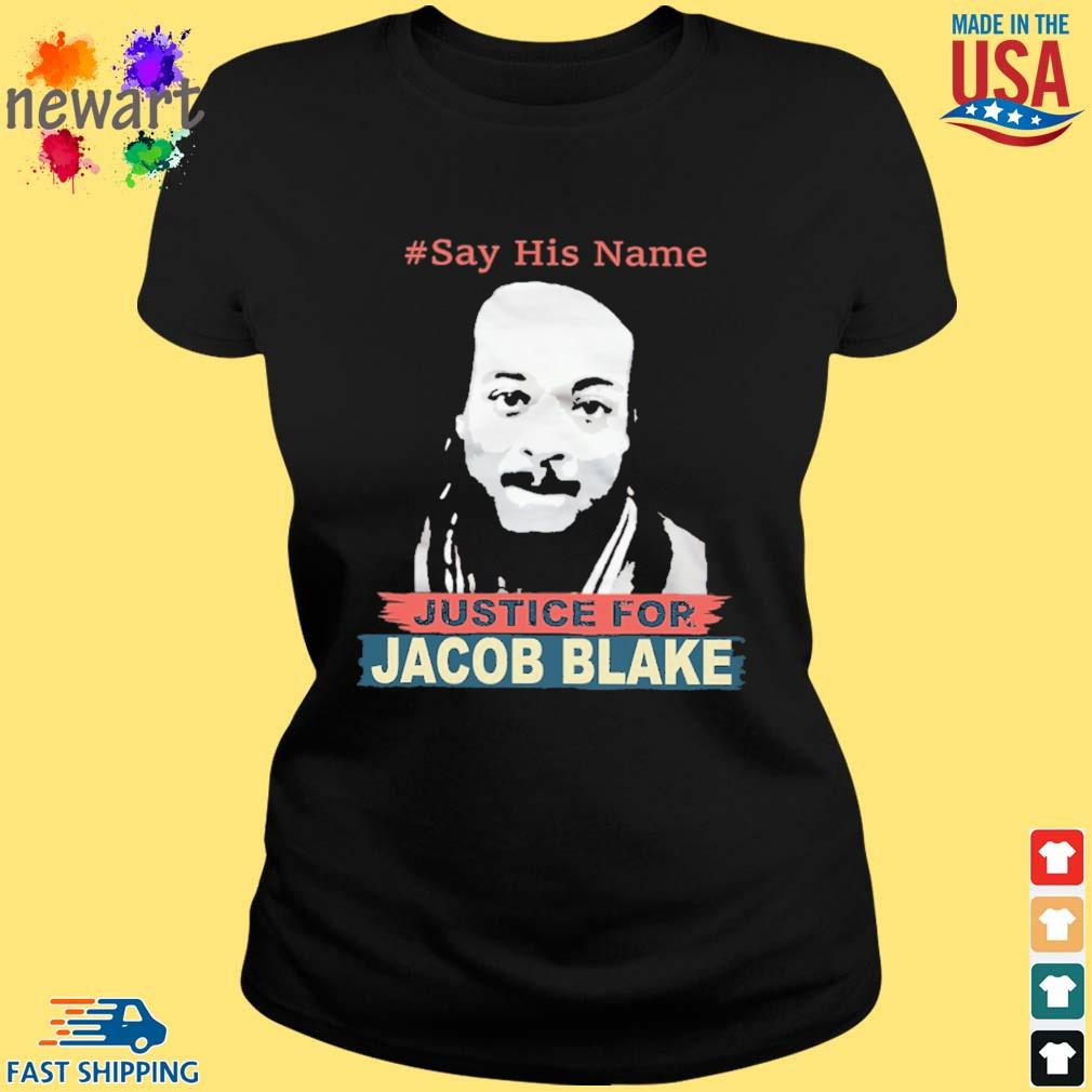 #Say his name Justice for Jacob Blake s ladies den