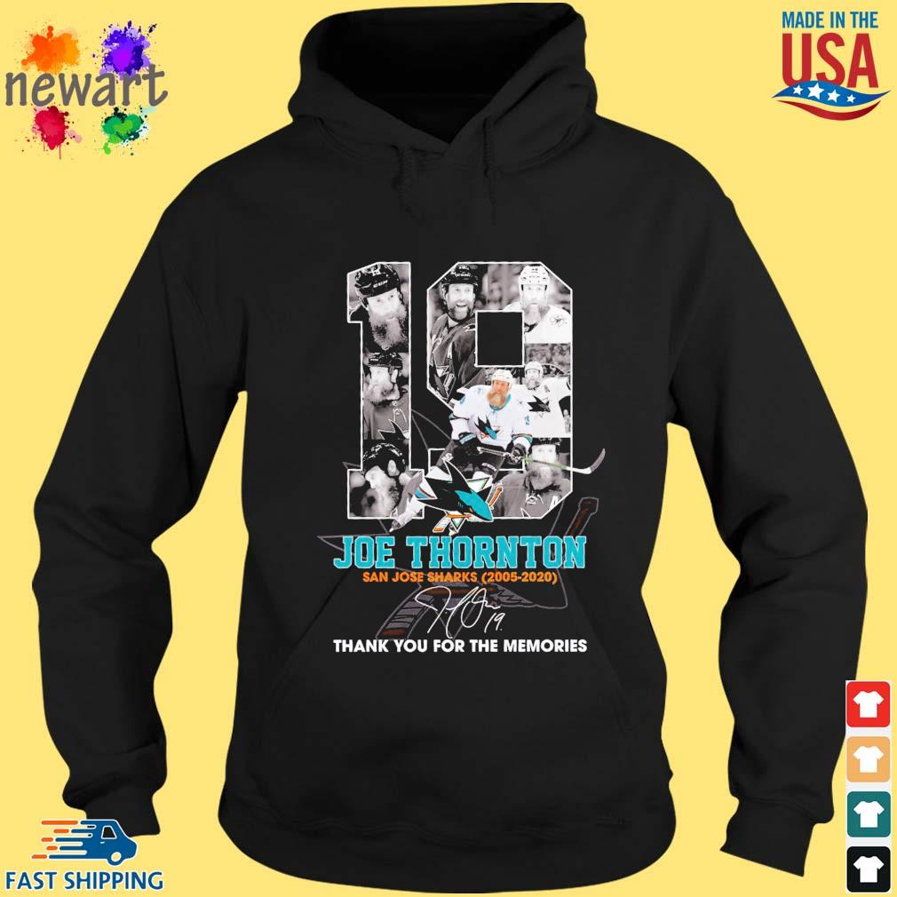 19 Joe Thornton San Jose Sharks 2005-2020 thank you for the memories signature s hoodie den
