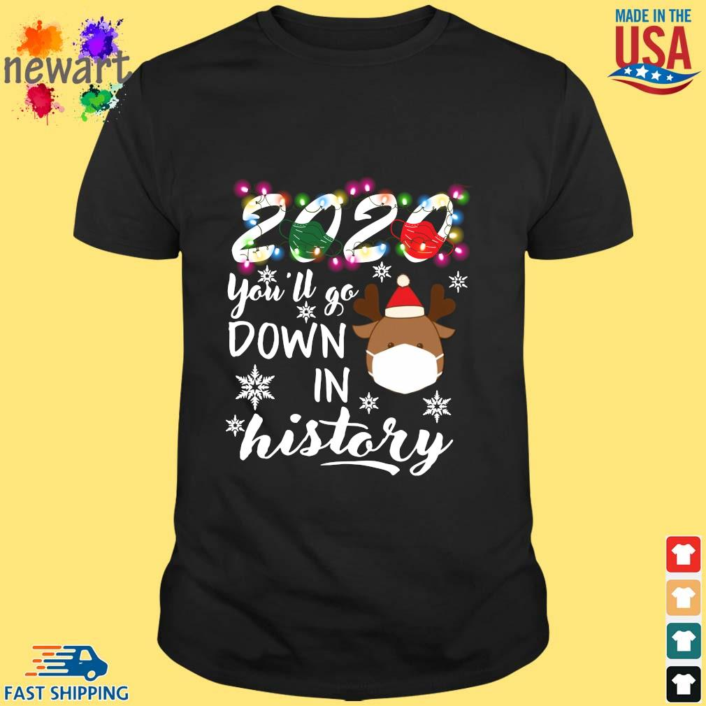 2020 Face Mask You'll Go Down In History Christmas 2020 Sweater