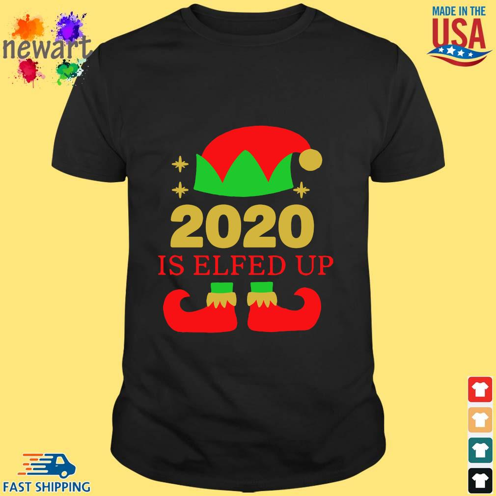 2020 is Elfed up Christmas sweater
