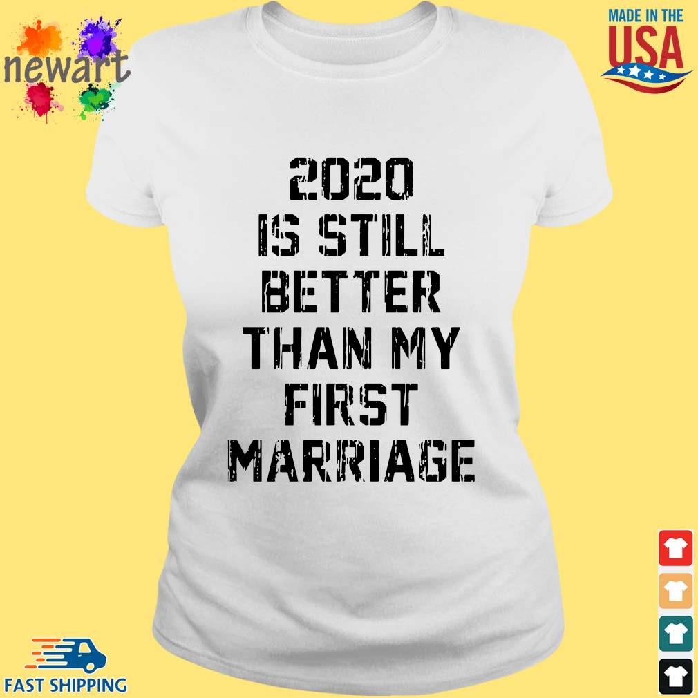 2020 is still better than my first marriage s ladies trang