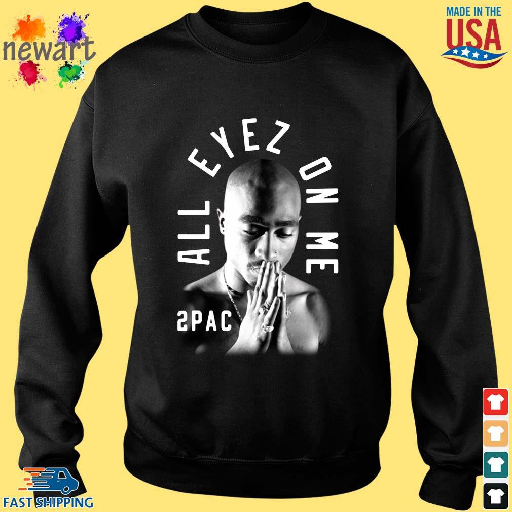 2pac pray all eyez on Me s Sweater den