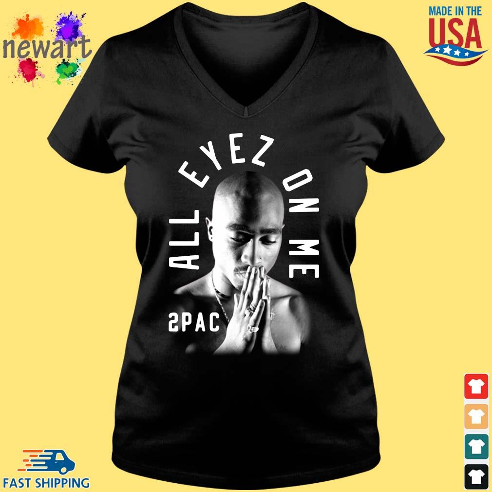 2pac pray all eyez on Me s Vneck den