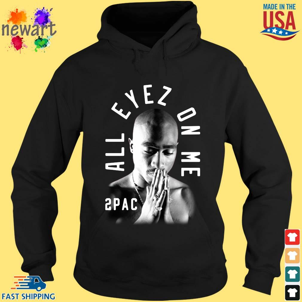 2pac pray all eyez on Me s hoodie den