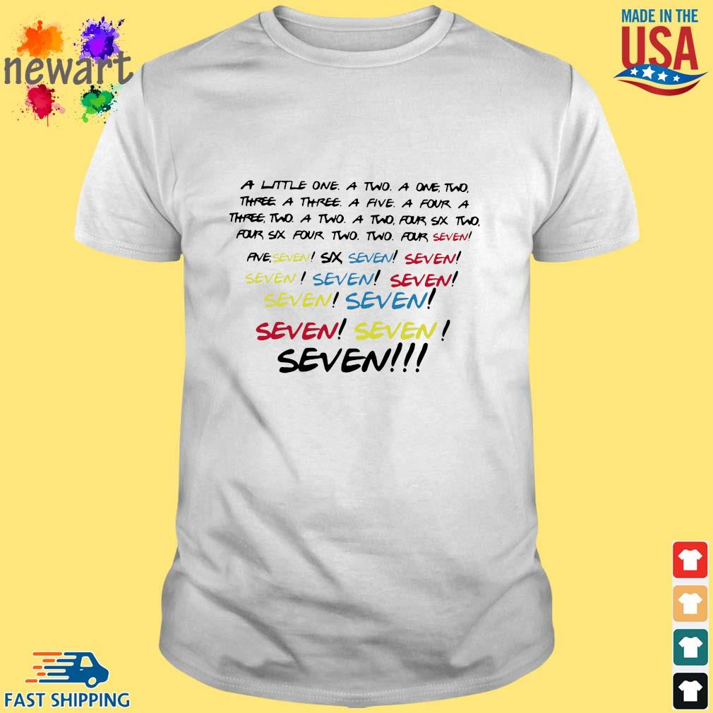 A little one a two a one seven shirt