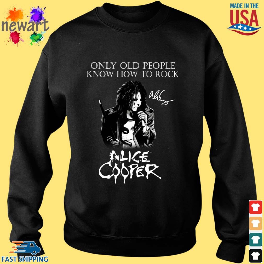 Alice Cooper only old people know how to rock signature s Sweater den