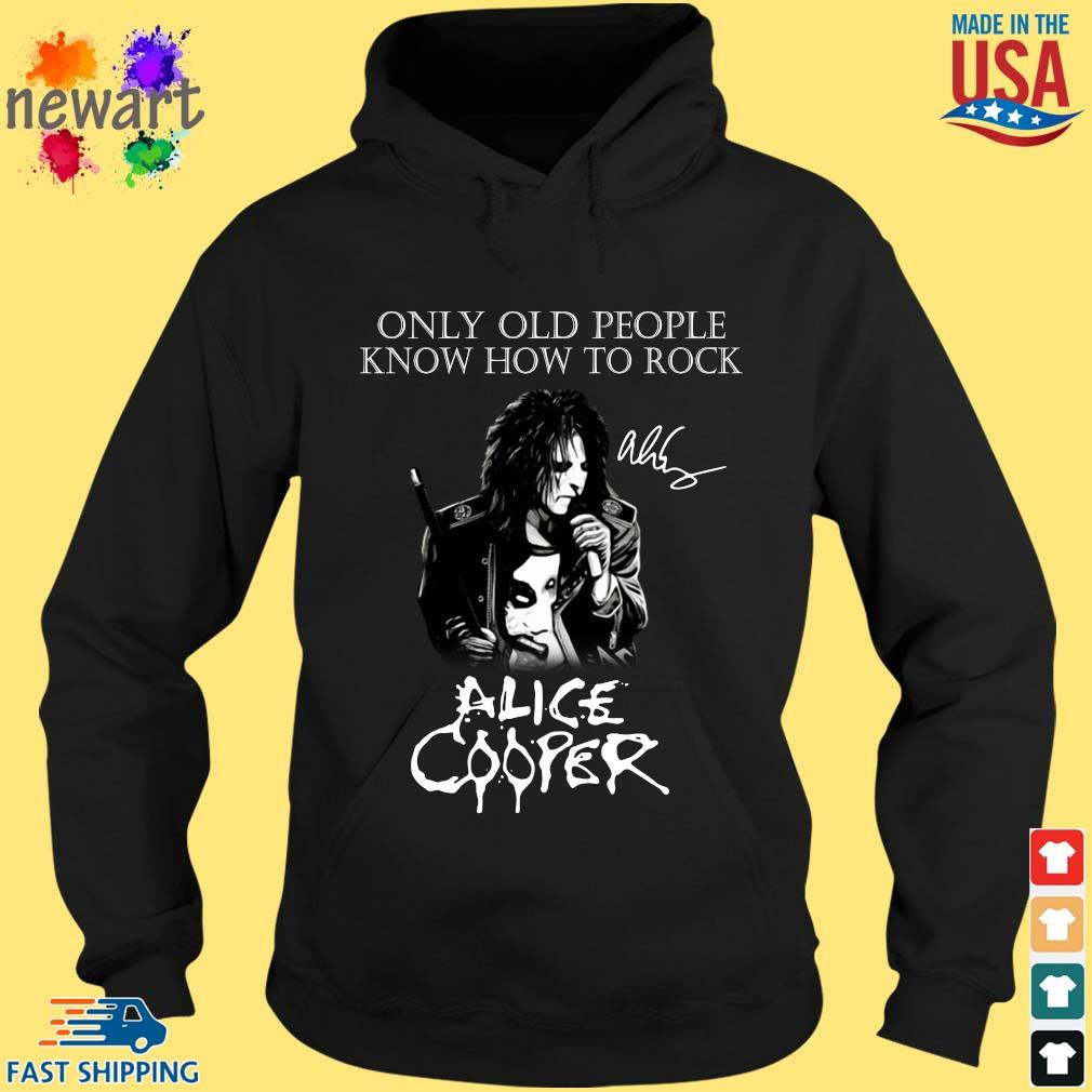 Alice Cooper only old people know how to rock signature s hoodie den