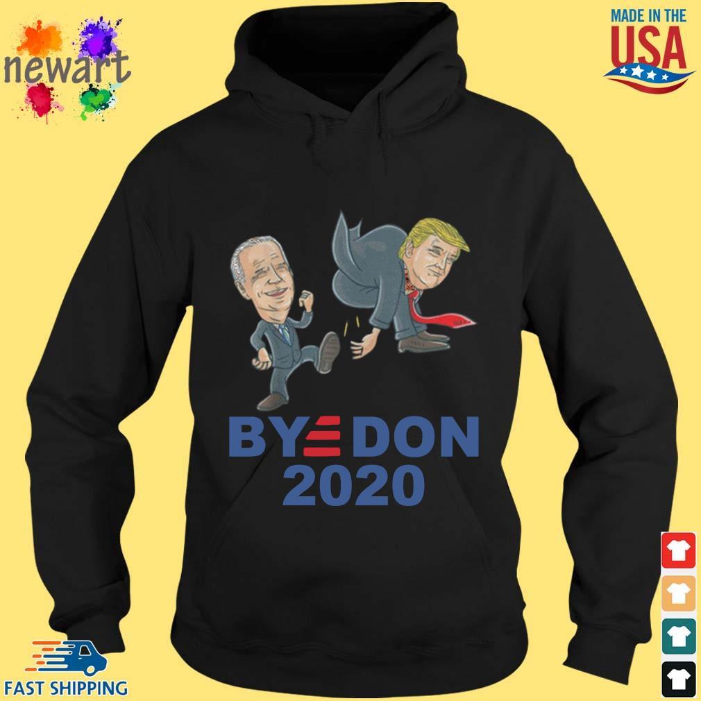 Bye Don Joe Biden kick Donald Trump 2020 s hoodie den