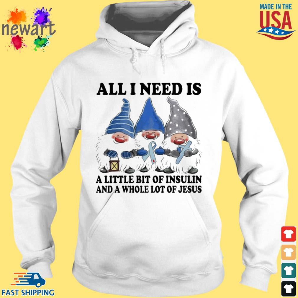 Gnomes All I Need Is A Little Bit Of Insulin Shirt hoodie trang