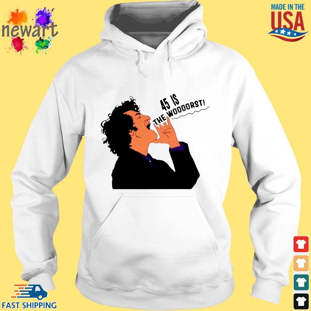 Jean Ralphio Democratic Party 45 is the woooorst s hoodie trang
