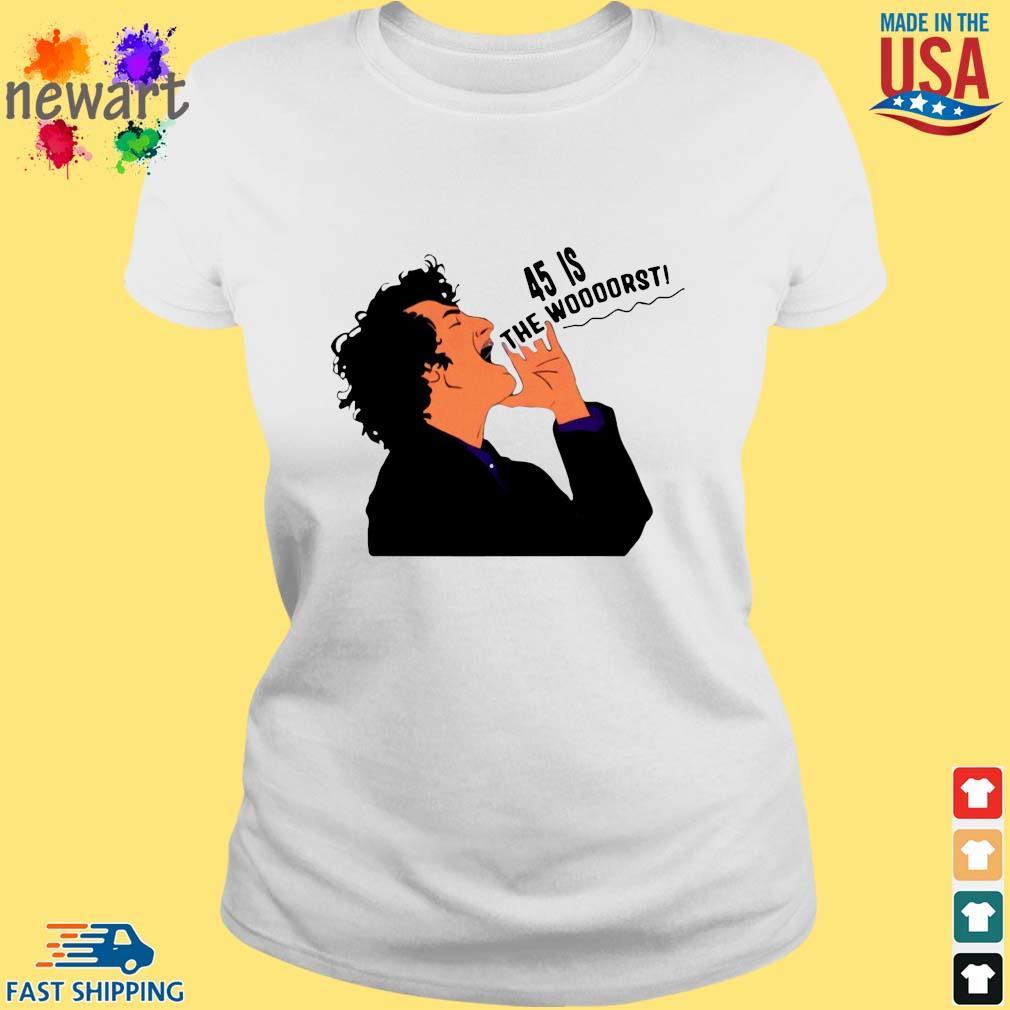 Jean Ralphio Democratic Party 45 is the woooorst s ladies trang