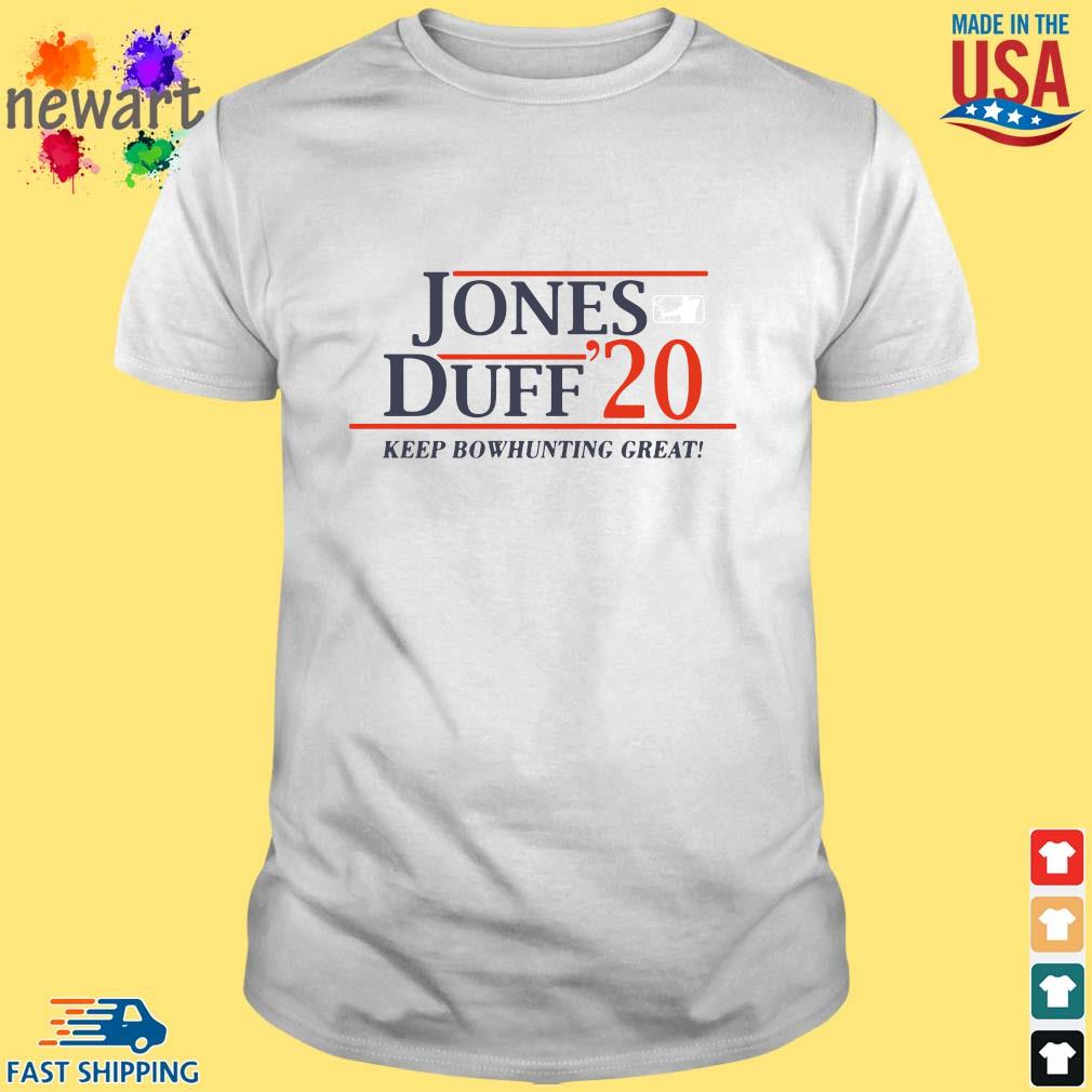 Jones Duff 2020 Keep Bowhunting Great Shirt