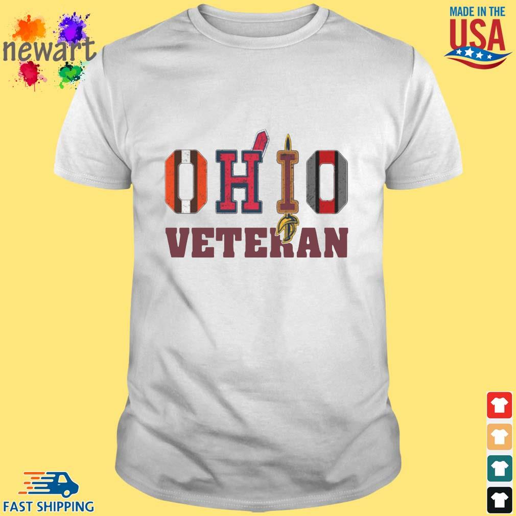 Ohio Cleveland Browns Cleveland Indians Cleveland Cavaliers and Ohio State Buckeyes veteran shirt
