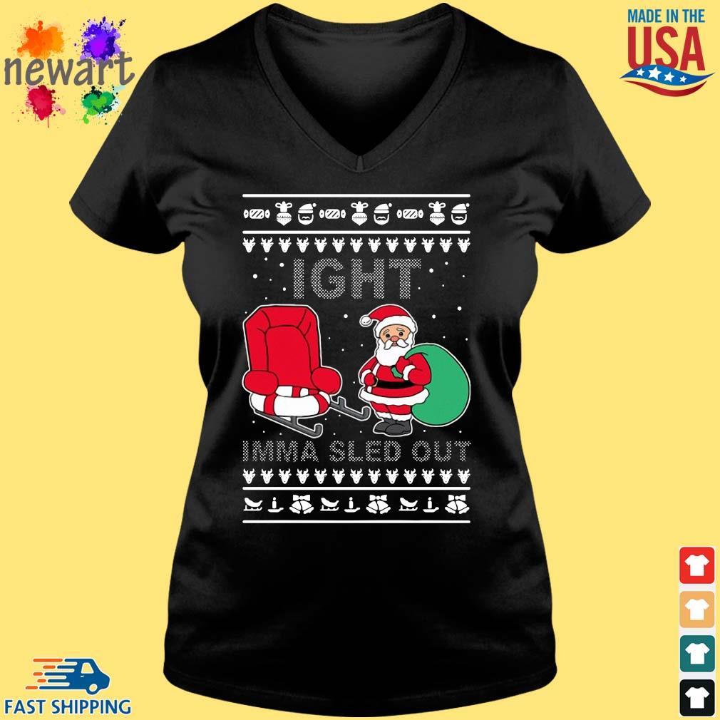 Santa Claus Ight Imma Sled Out Christmas Sweats Vneck den