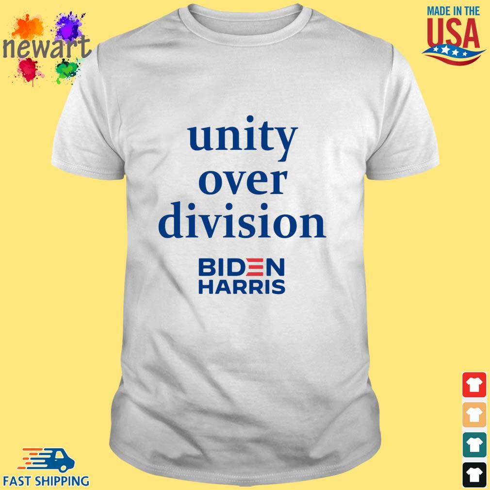 Unity over division Biden Harris 2020 shirt