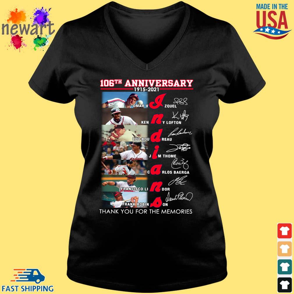 106th anniversary 1915 2021 Indians signatures thank you for the memories s Vneck den