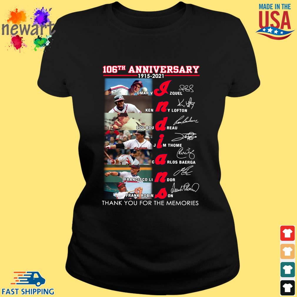 106th anniversary 1915 2021 Indians signatures thank you for the memories s ladies den