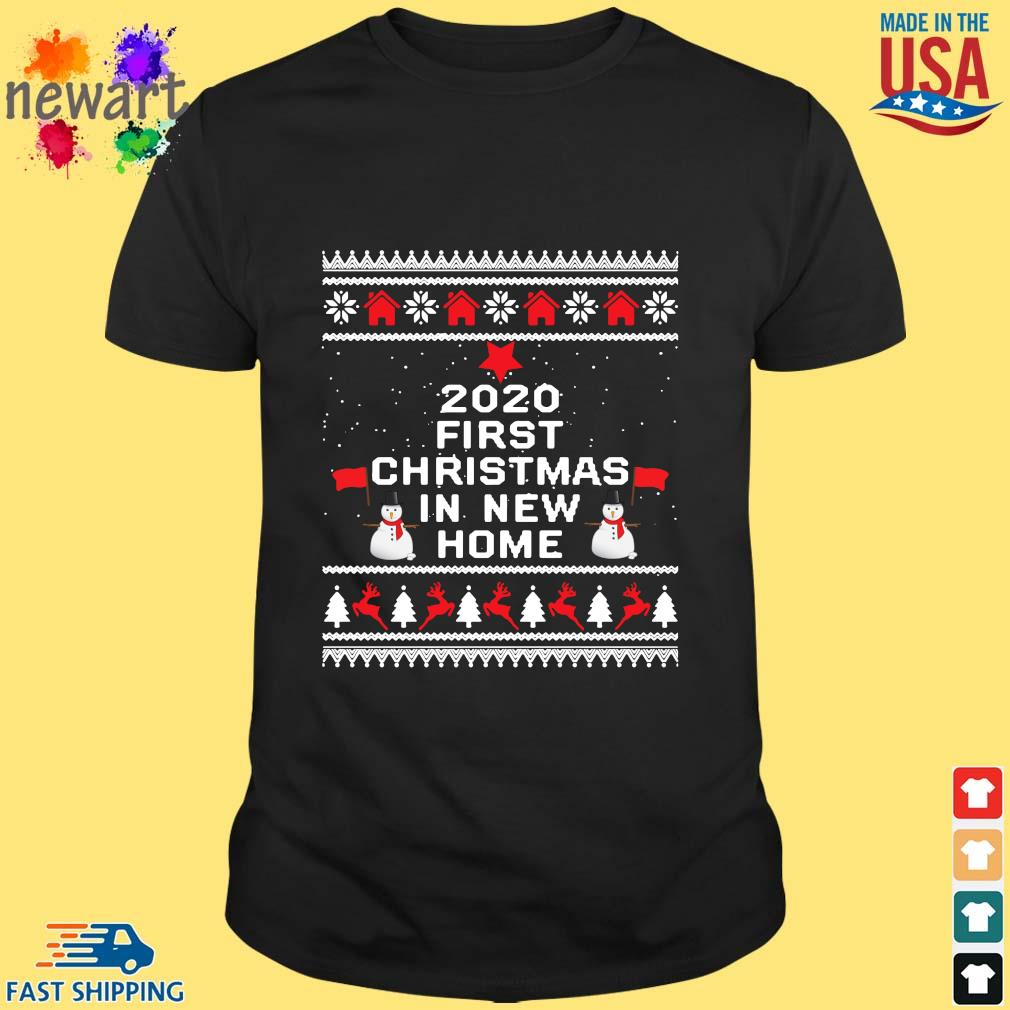 2020 first Christmas in new home Ugly Christmas sweater Shirt den