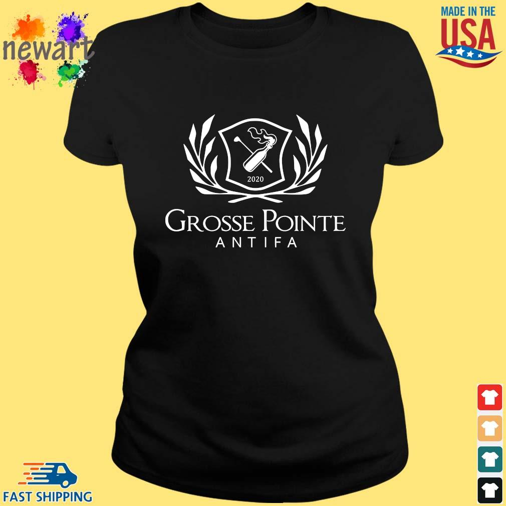 2020 Grosse Pointe Antifa Shirt ladies den