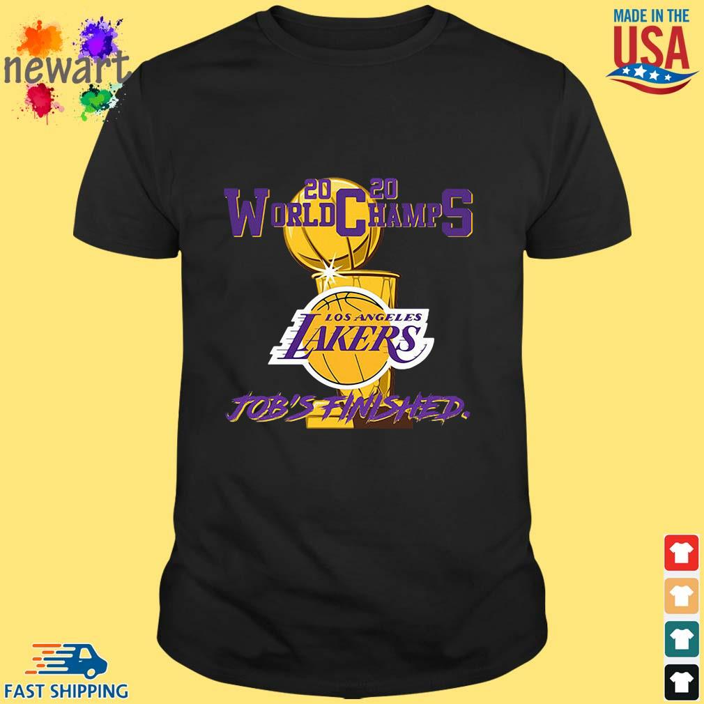 2020 World Champions Los Angeles Lakers Job's Finished Shirt Shirt den
