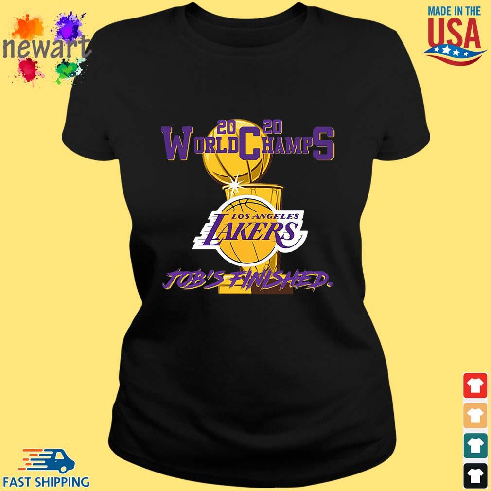 2020 World Champions Los Angeles Lakers Job's Finished Shirt ladies den