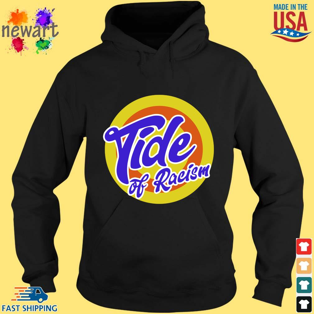 Anti Trump Tide Of Racism s hoodie den