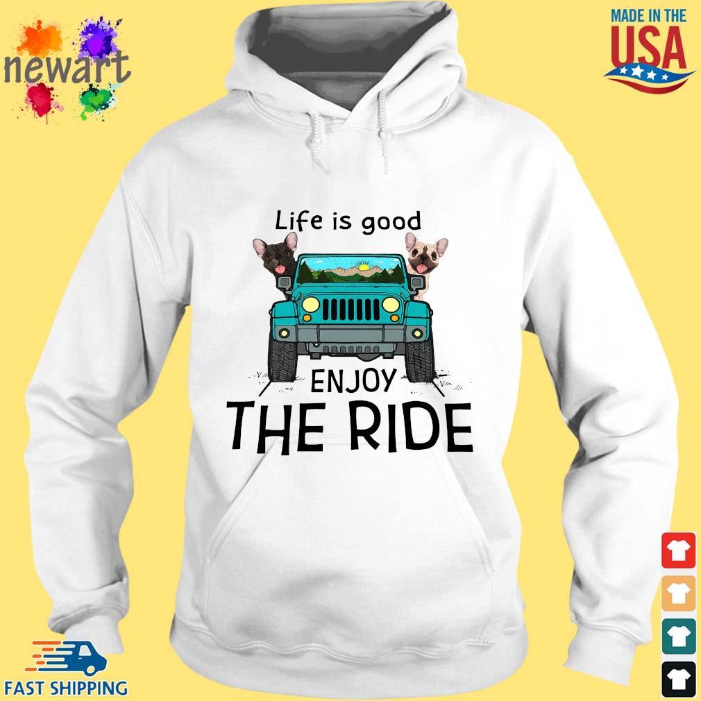 Bull dog life is good enjoy the ride car s hoodie trang