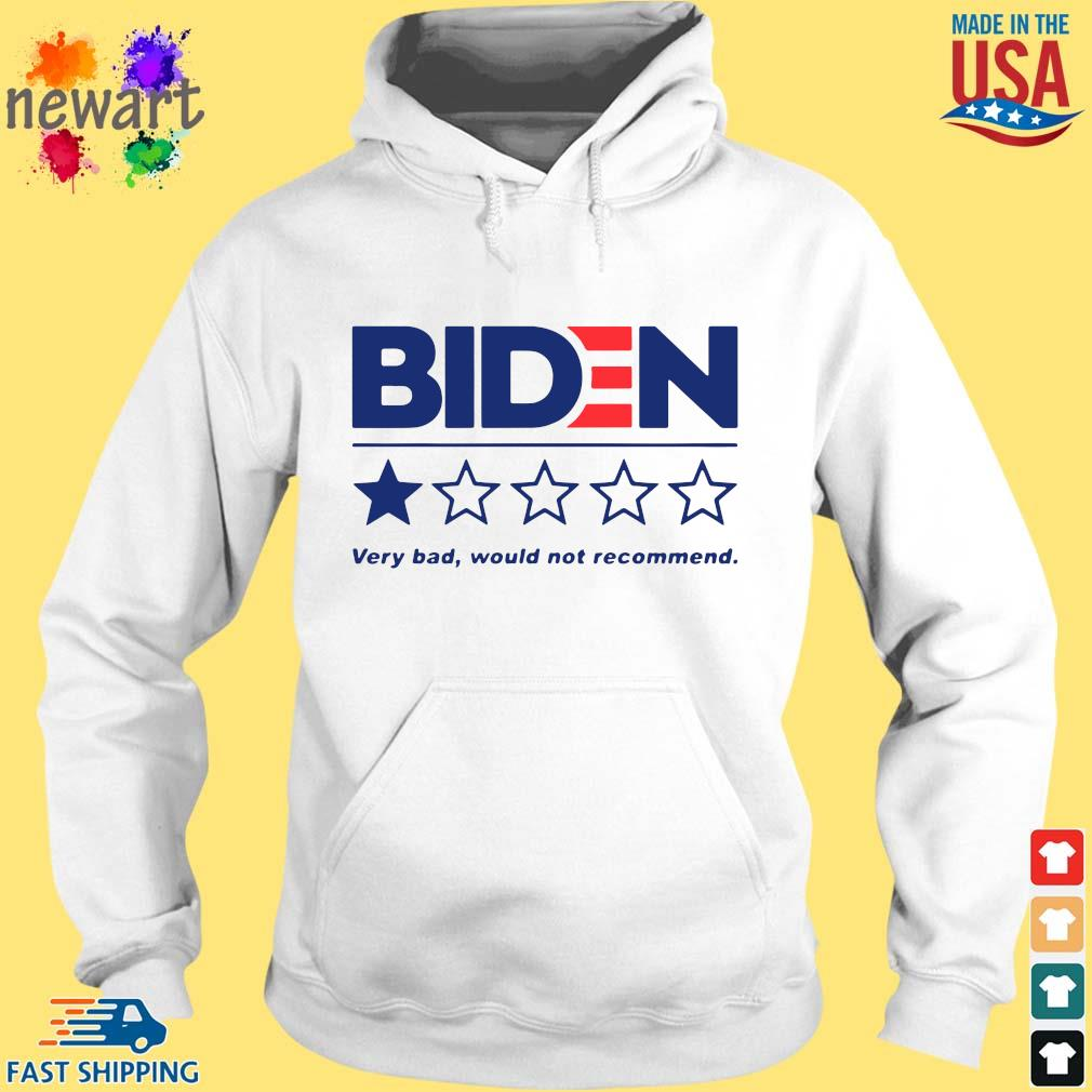 Joe Biden very bad would not recommend s hoodie trang