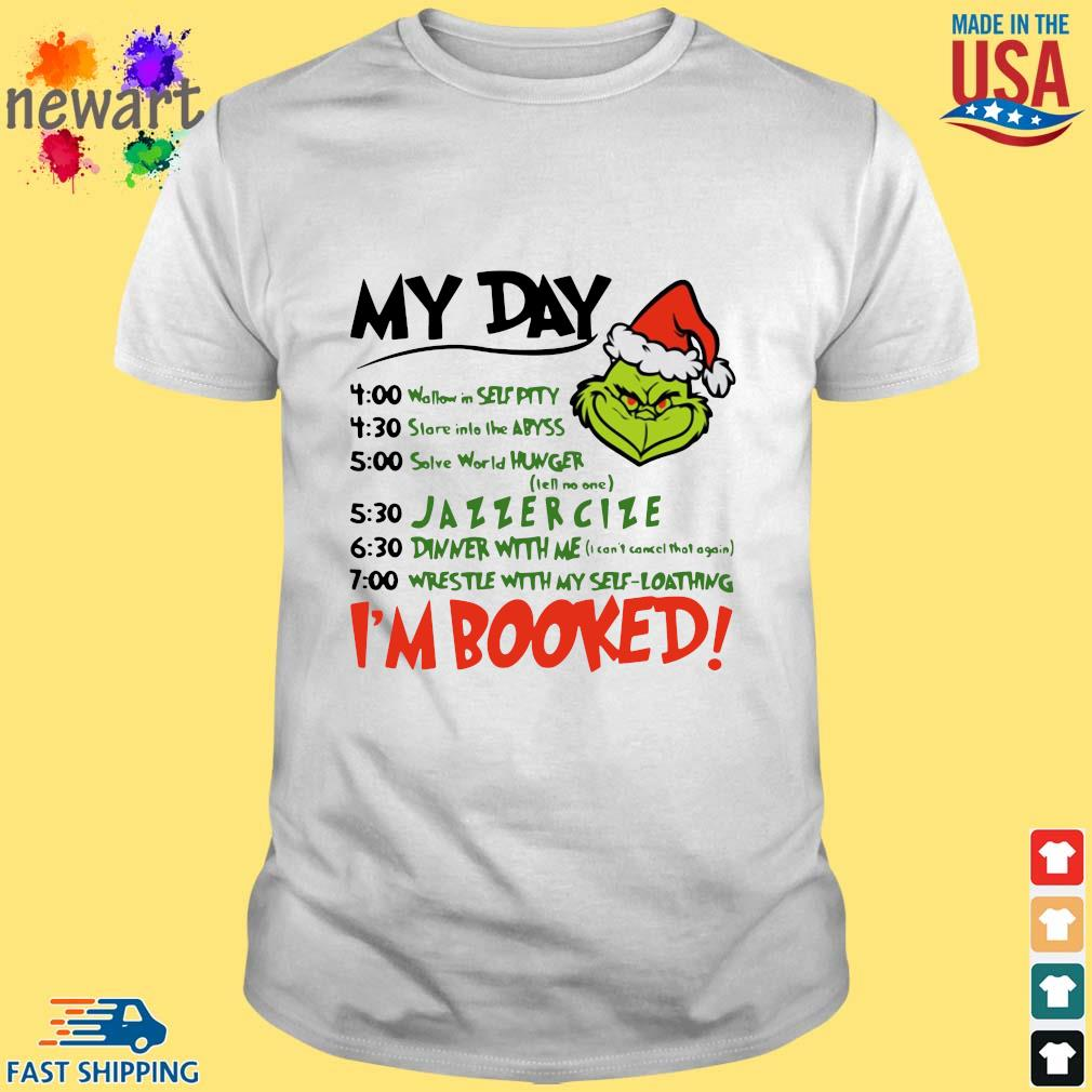 Santa Grinch my day I'm booked Christmas sweater