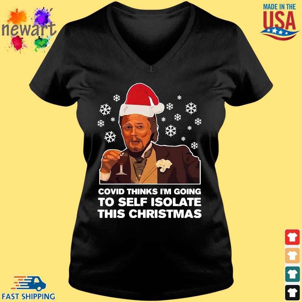 Santa Leonardo DiCaprio Covid thinks I'm going to self isolate this Christmas Shirt Vneck den