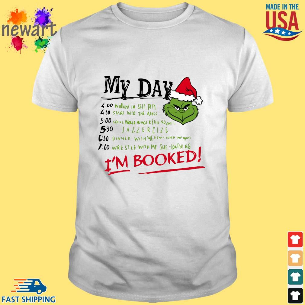 The Grinch my day I'm booked Christmas sweater