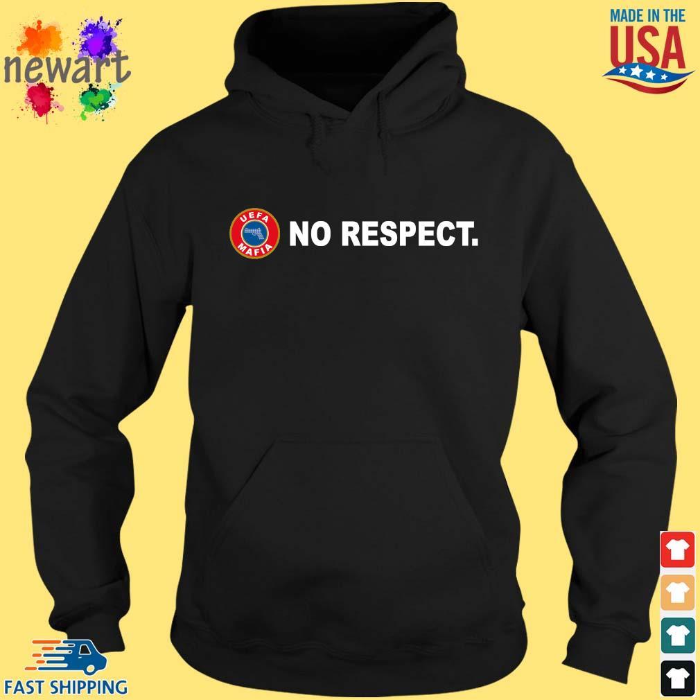 Uefa Mafia no respect s hoodie den