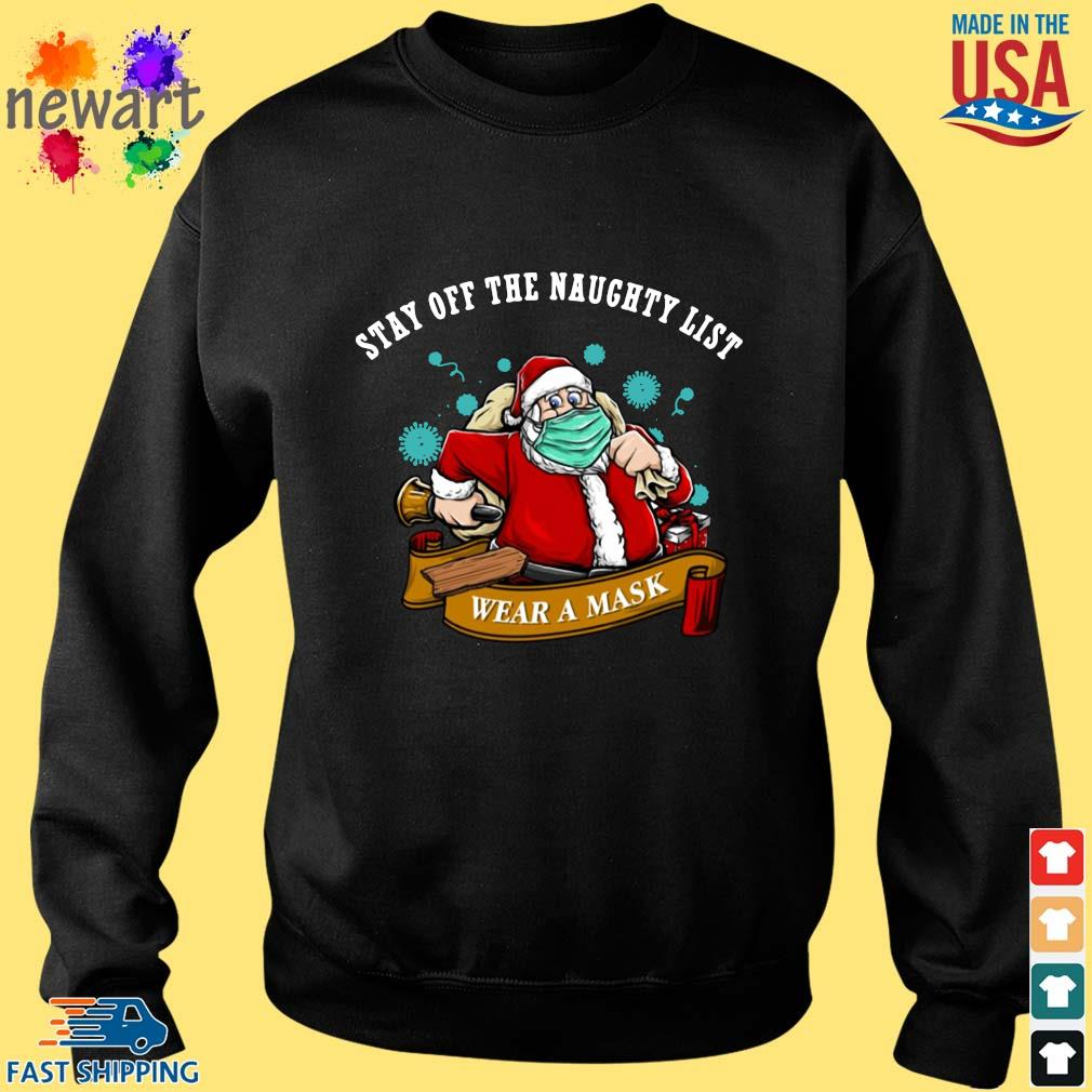 Santa stay off the naughty list wear a mask Christmas sweater