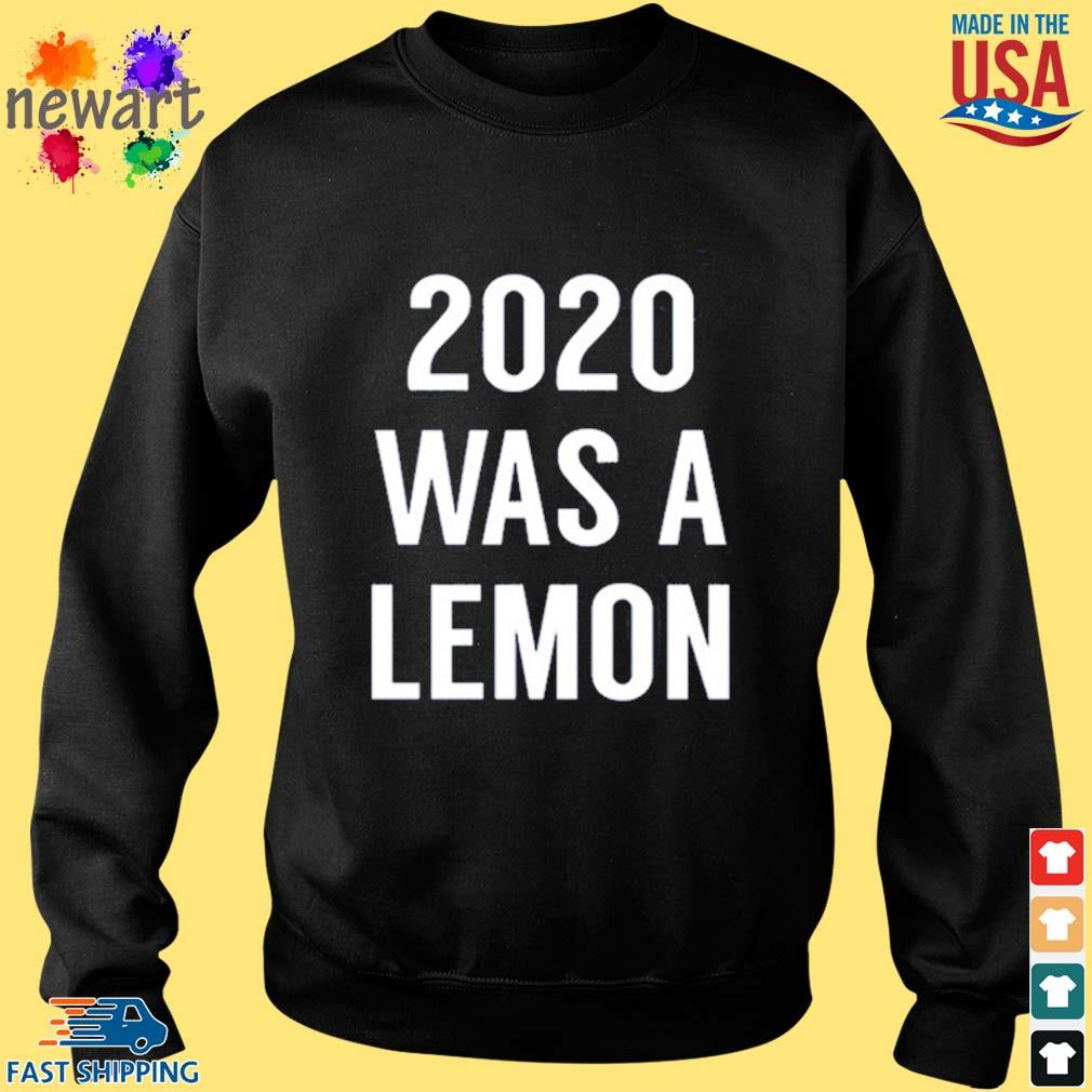 2020 was a lemon s Sweater den