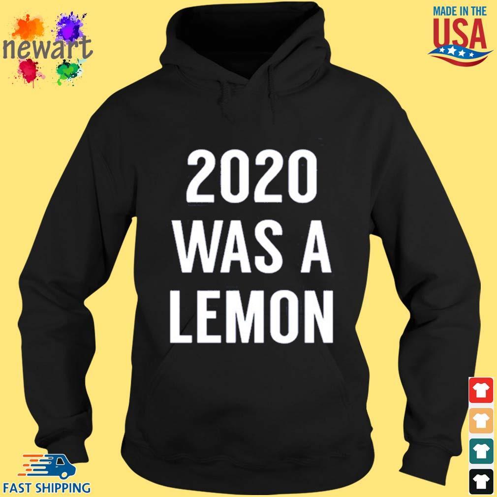 2020 was a lemon s hoodie den