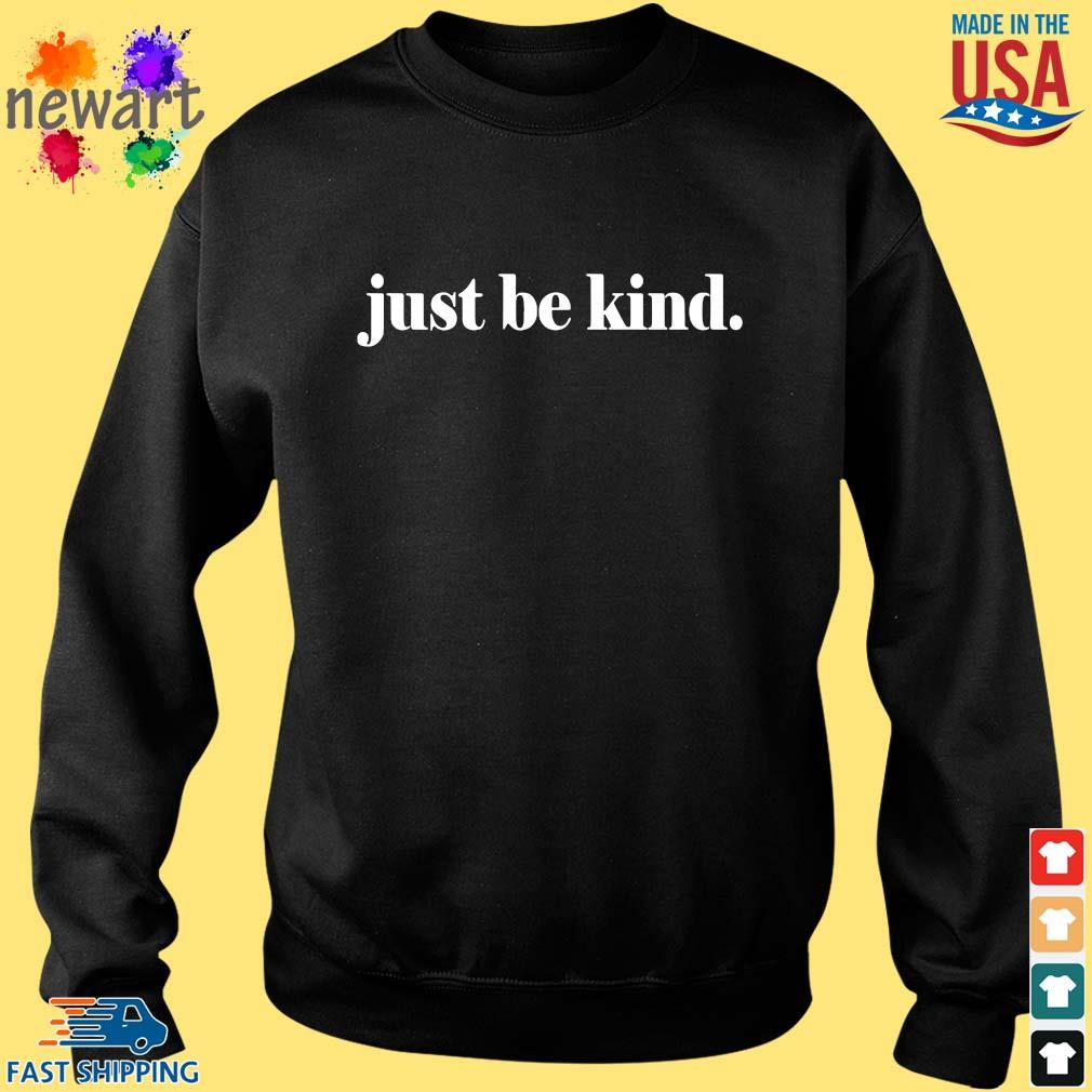 Just be kind s Sweater den