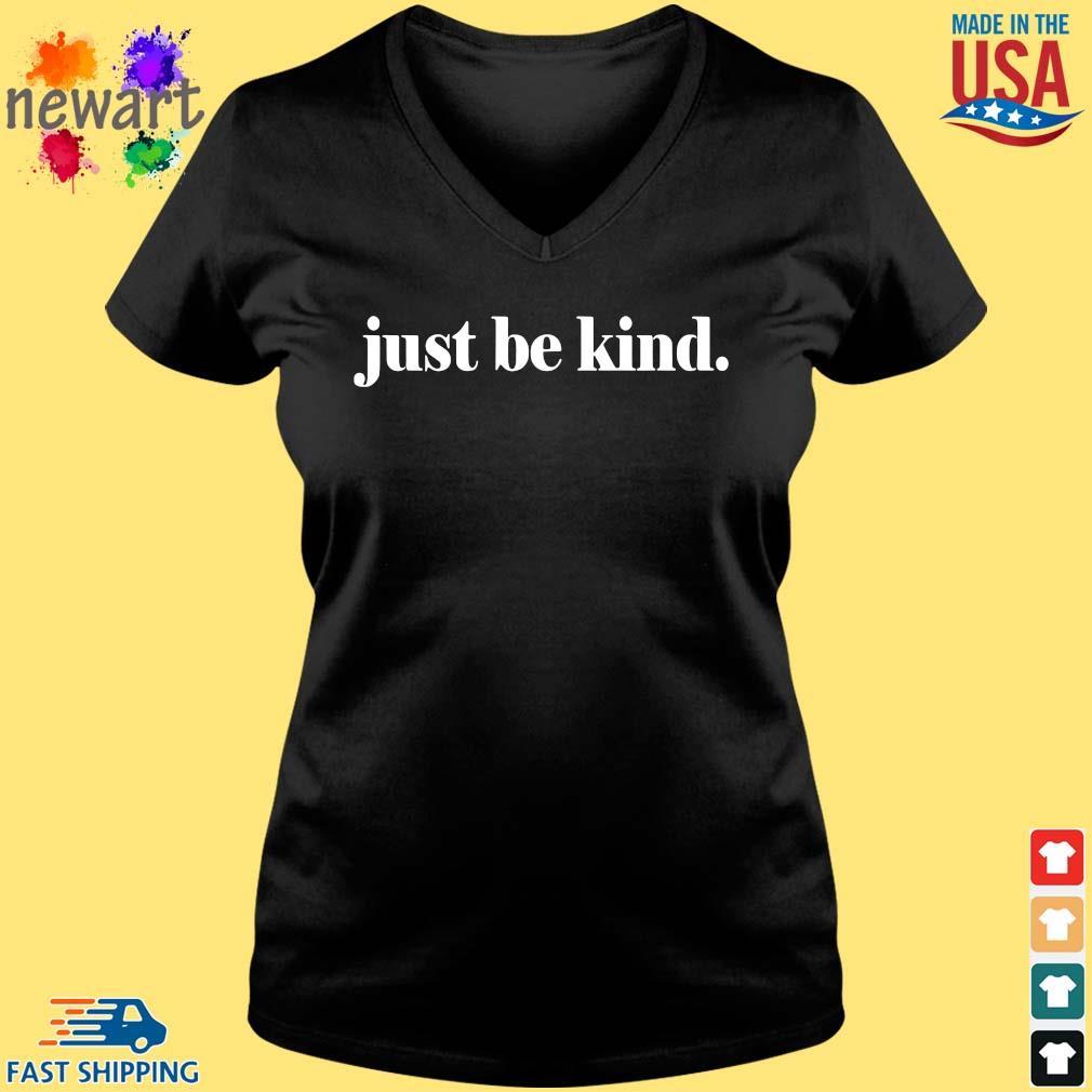 Just be kind s Vneck den