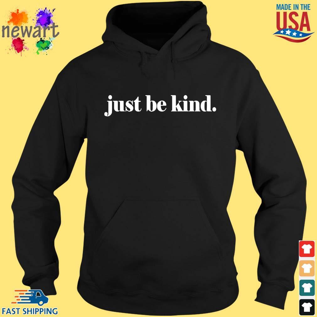 Just be kind s hoodie den